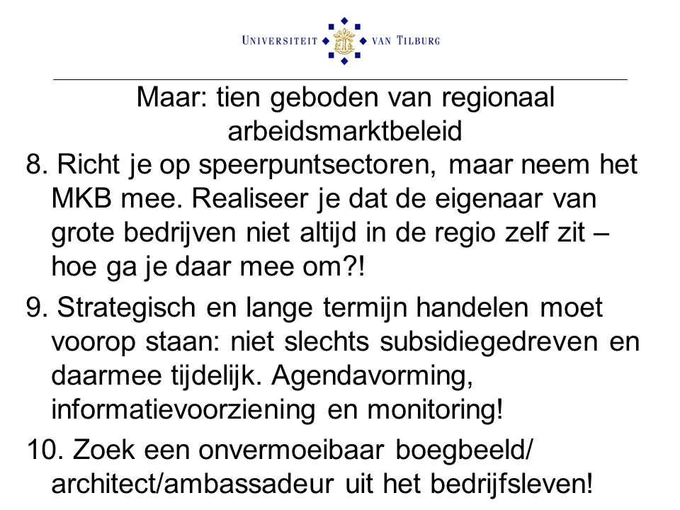 Maar: tien geboden van regionaal arbeidsmarktbeleid