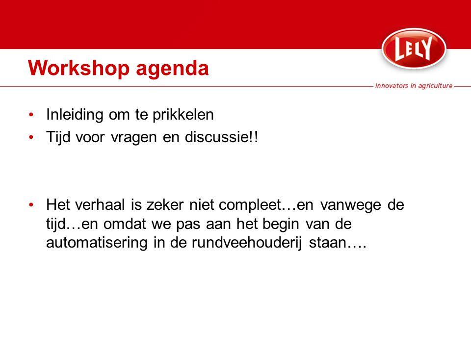 Workshop agenda Inleiding om te prikkelen