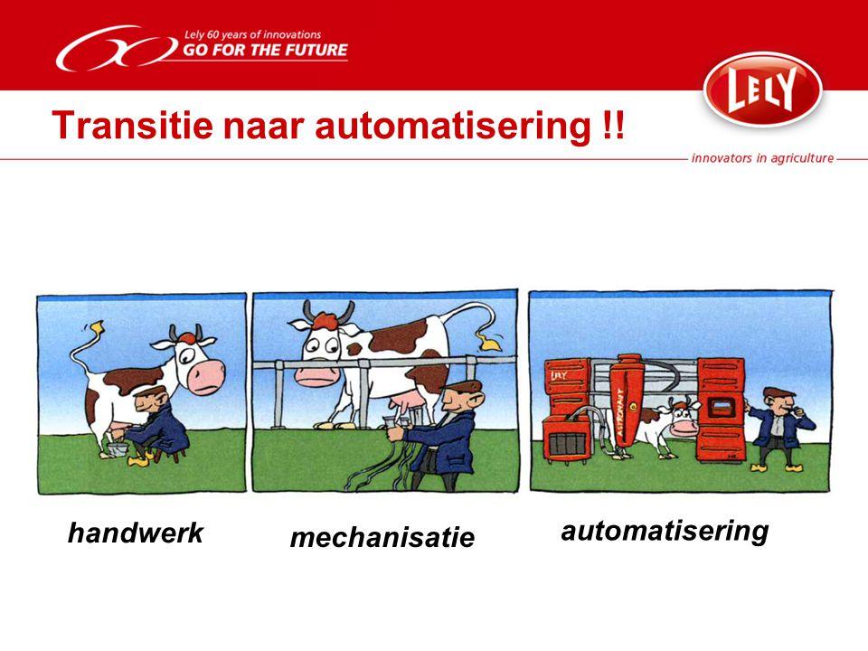 Transitie naar automatisering !!