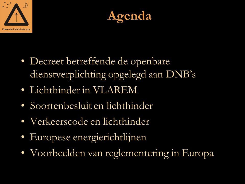 Agenda Decreet betreffende de openbare dienstverplichting opgelegd aan DNB's. Lichthinder in VLAREM.