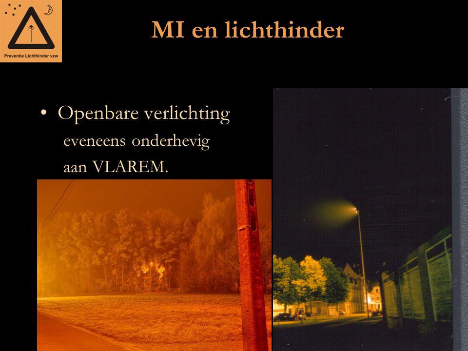 MI en lichthinder Openbare verlichting eveneens onderhevig aan VLAREM.