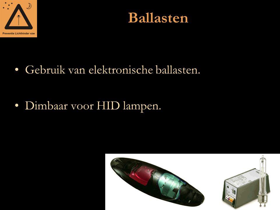 Ballasten Gebruik van elektronische ballasten.