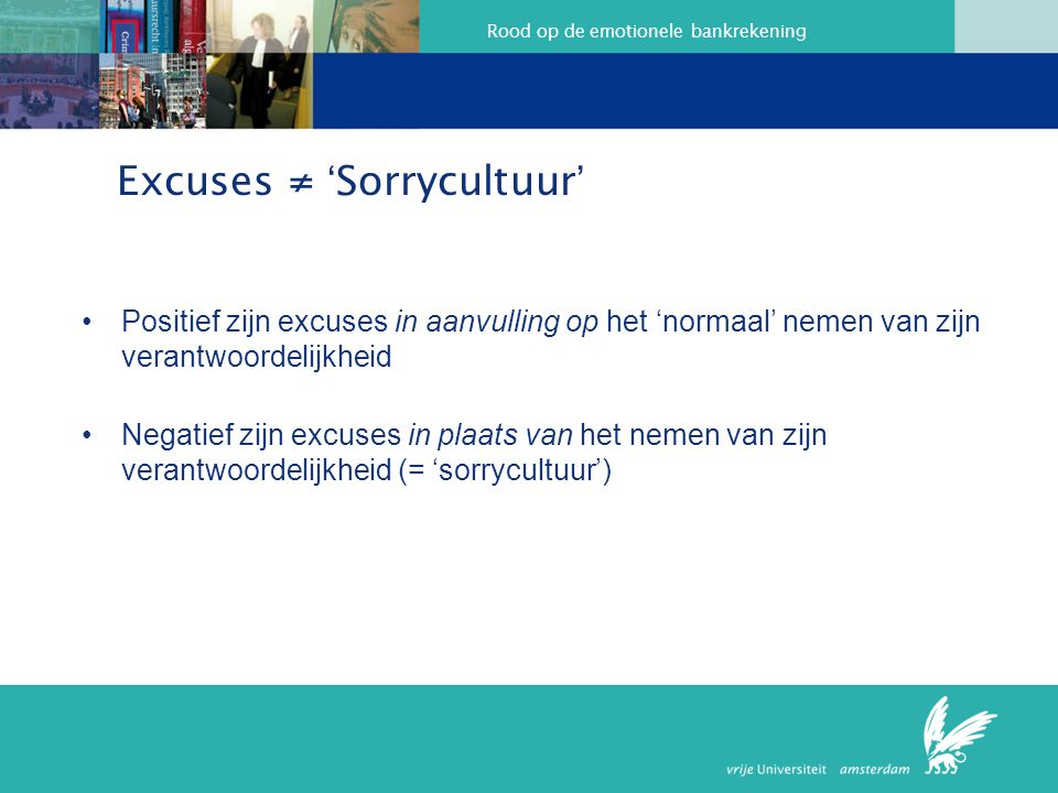 Excuses ≠ 'Sorrycultuur'