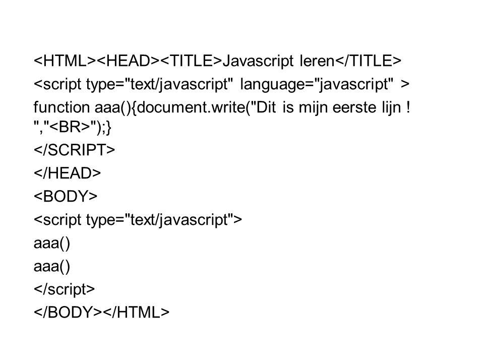 <HTML><HEAD><TITLE>Javascript leren</TITLE>