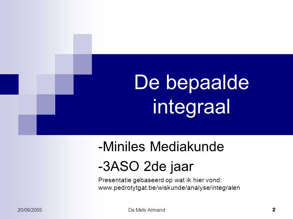 De bepaalde integraal -Miniles Mediakunde -3ASO 2de jaar