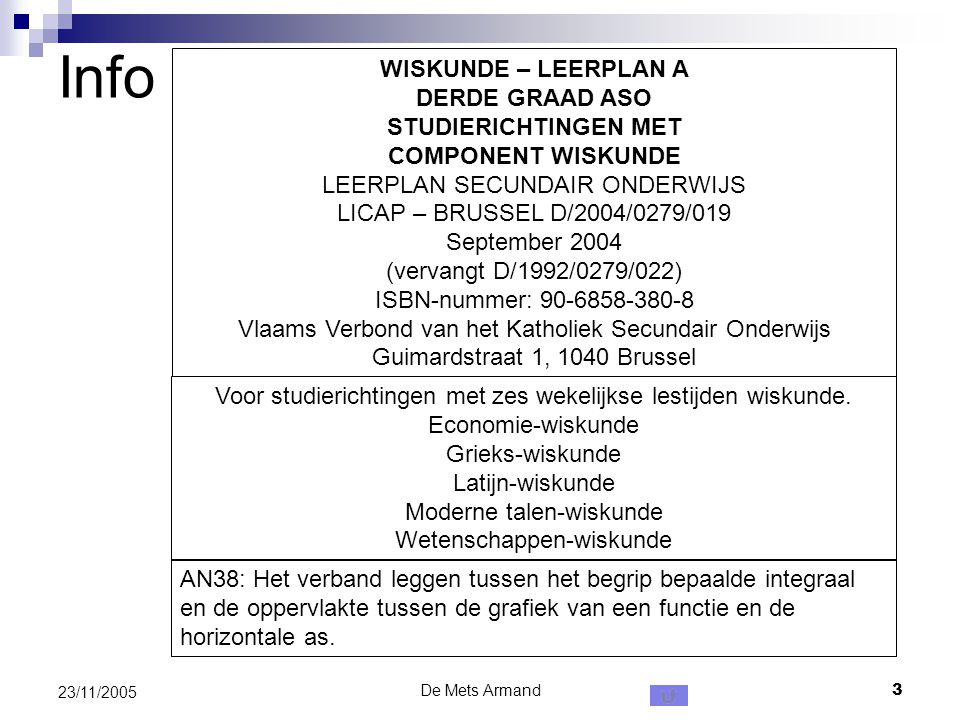 Info WISKUNDE – LEERPLAN A DERDE GRAAD ASO STUDIERICHTINGEN MET