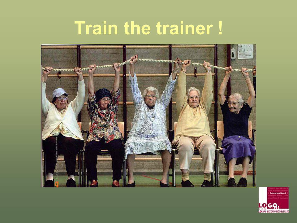 Train the trainer !