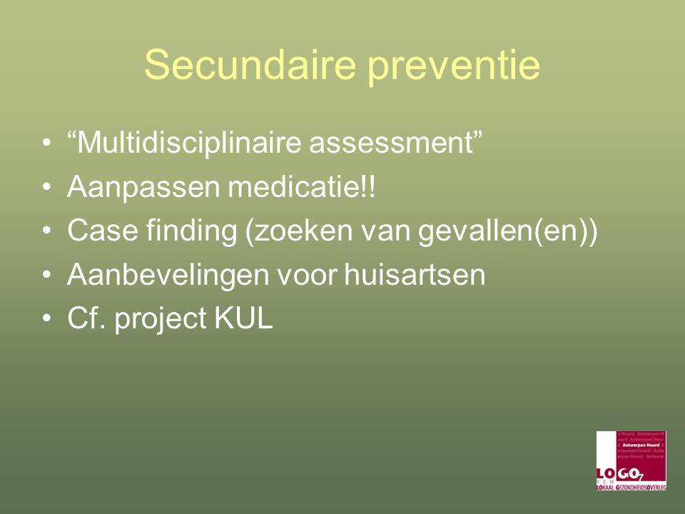 Secundaire preventie Multidisciplinaire assessment