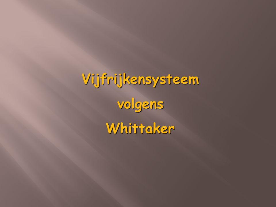 Vijfrijkensysteem volgens Whittaker