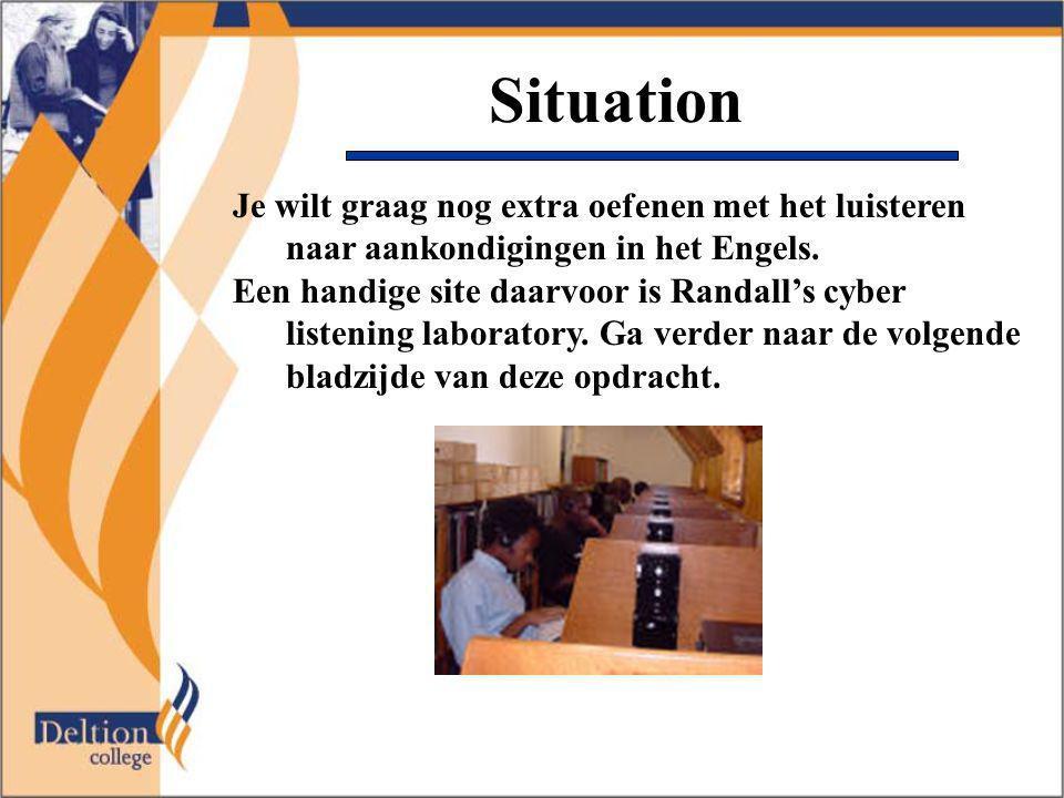 Situation Je wilt graag nog extra oefenen met het luisteren naar aankondigingen in het Engels.