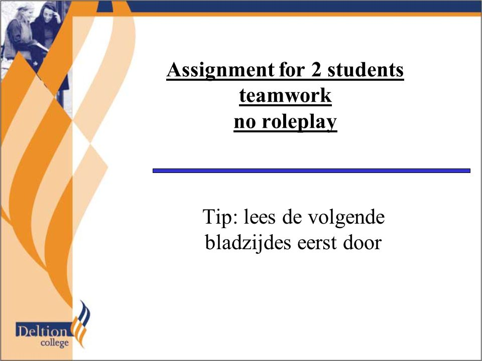 Assignment for 2 students teamwork no roleplay