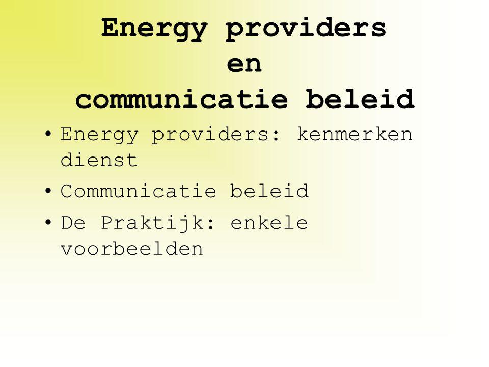 Energy providers en communicatie beleid