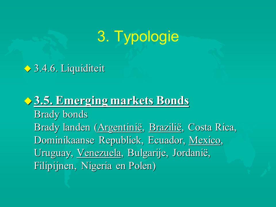 3. Typologie 3.4.6. Liquiditeit.