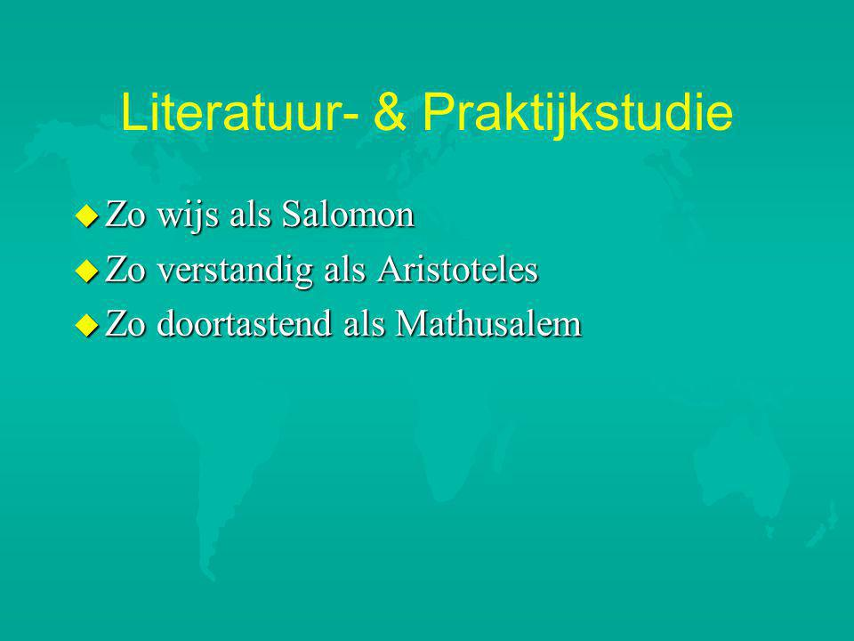 Literatuur- & Praktijkstudie