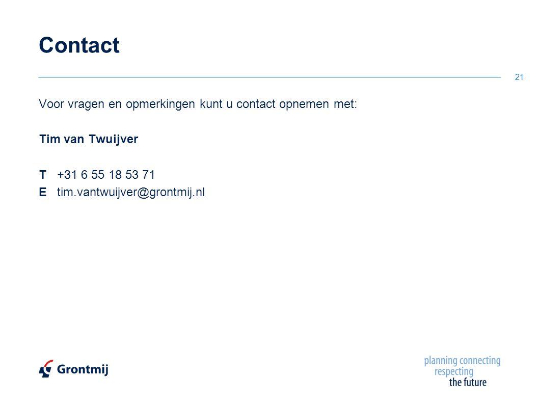 Contact Voor vragen en opmerkingen kunt u contact opnemen met: Tim van Twuijver T +31 6 55 18 53 71 E tim.vantwuijver@grontmij.nl