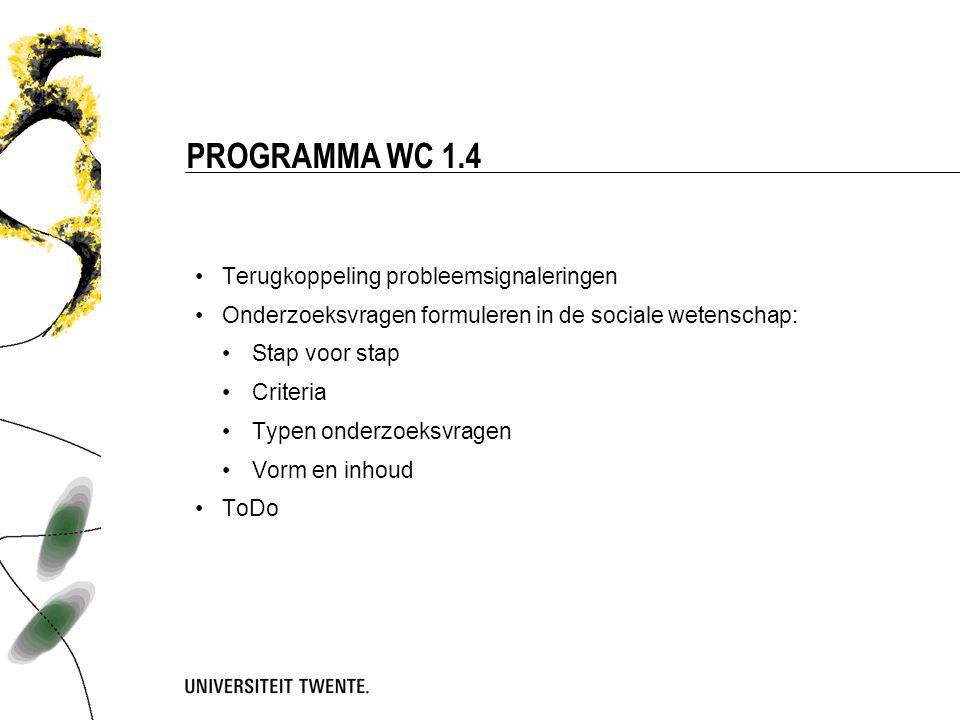 Programma wc 1.4 Terugkoppeling probleemsignaleringen