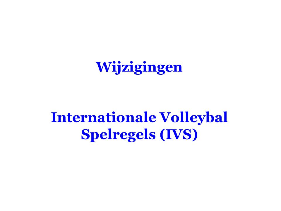 Internationale Volleybal Spelregels (IVS)