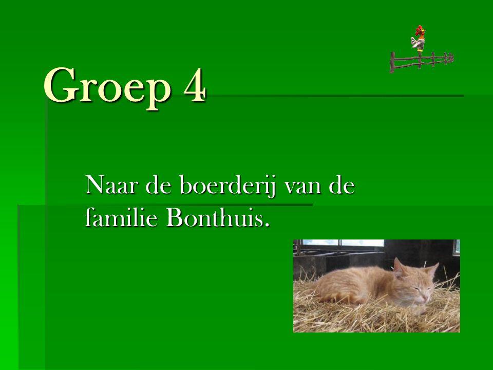 Naar de boerderij van de familie Bonthuis.