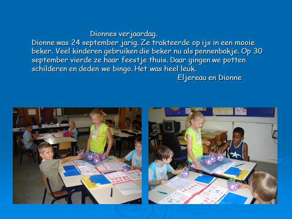 Dionnes verjaardag. Dionne was 24 september jarig