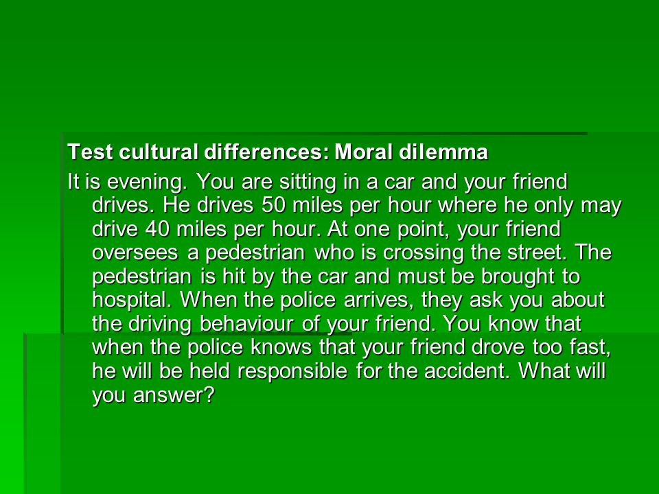 Test cultural differences: Moral dilemma