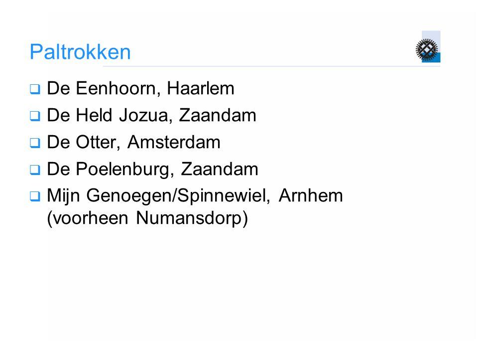 Paltrokken De Eenhoorn, Haarlem De Held Jozua, Zaandam