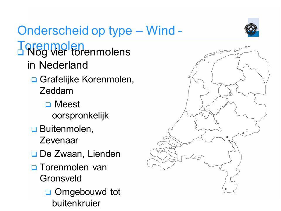Onderscheid op type – Wind - Torenmolen