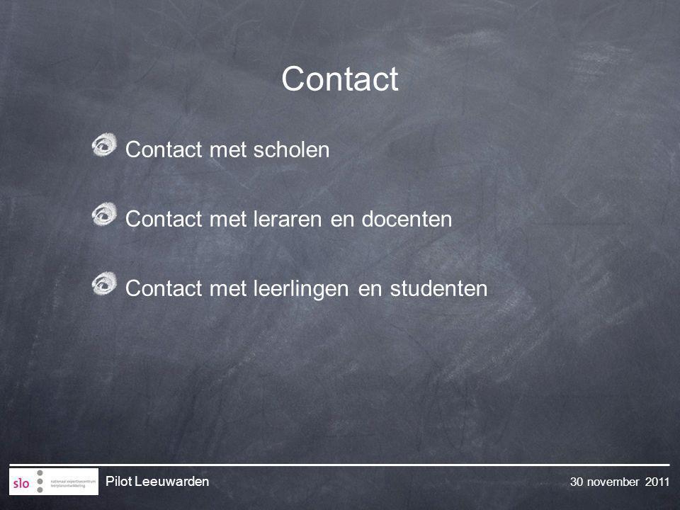Contact Contact met scholen Contact met leraren en docenten
