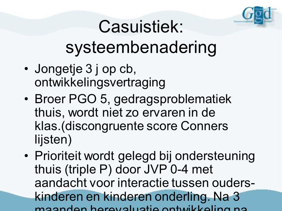 Casuistiek: systeembenadering