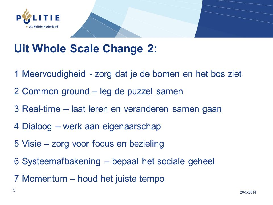 Uit Whole Scale Change 2: 1