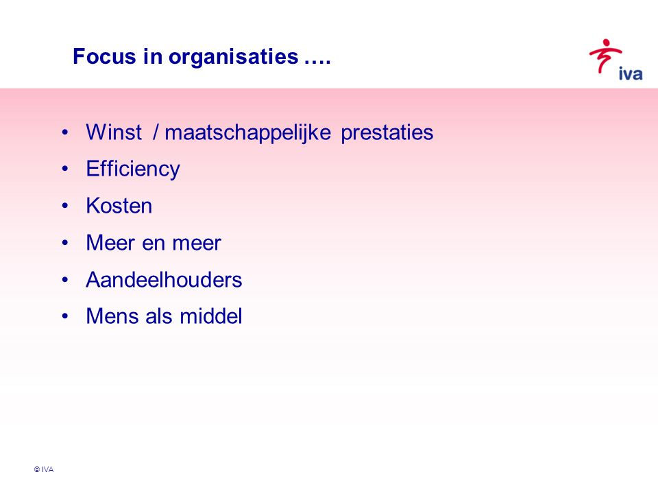 Focus in organisaties ….