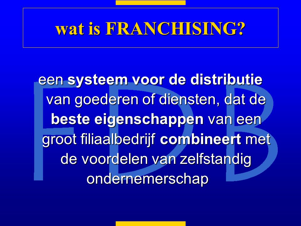 wat is FRANCHISING