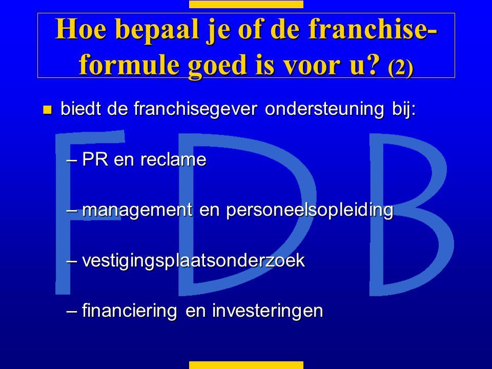 Hoe bepaal je of de franchise-formule goed is voor u (2)