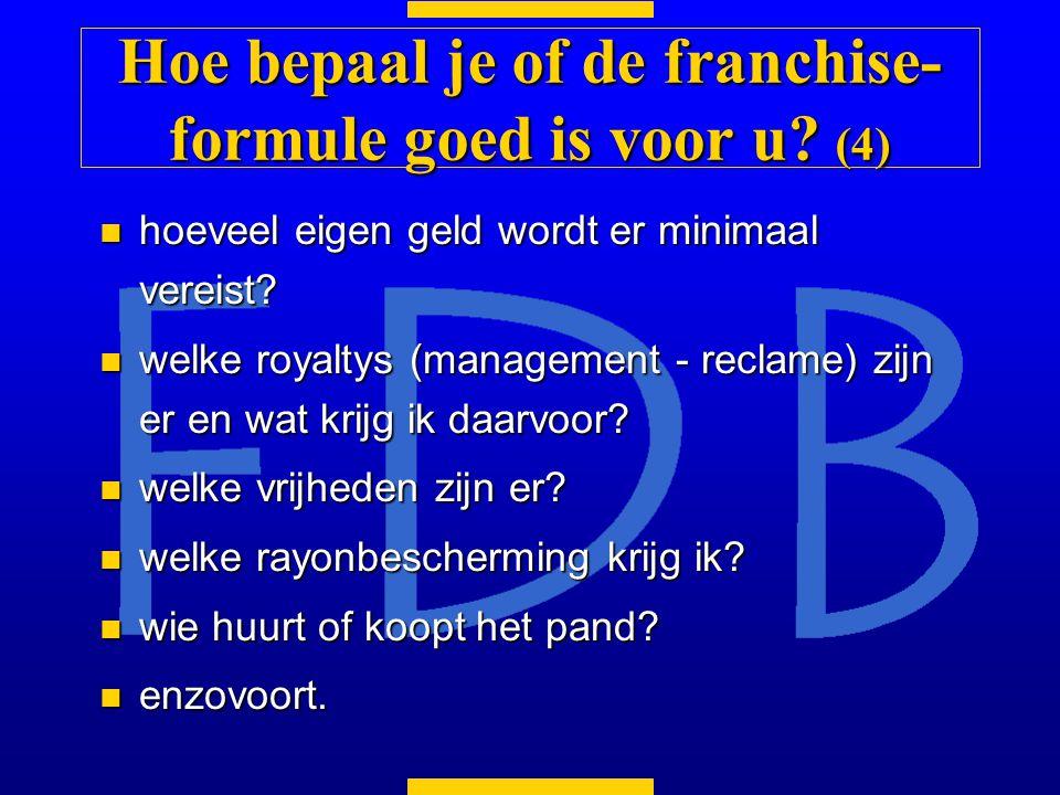 Hoe bepaal je of de franchise-formule goed is voor u (4)