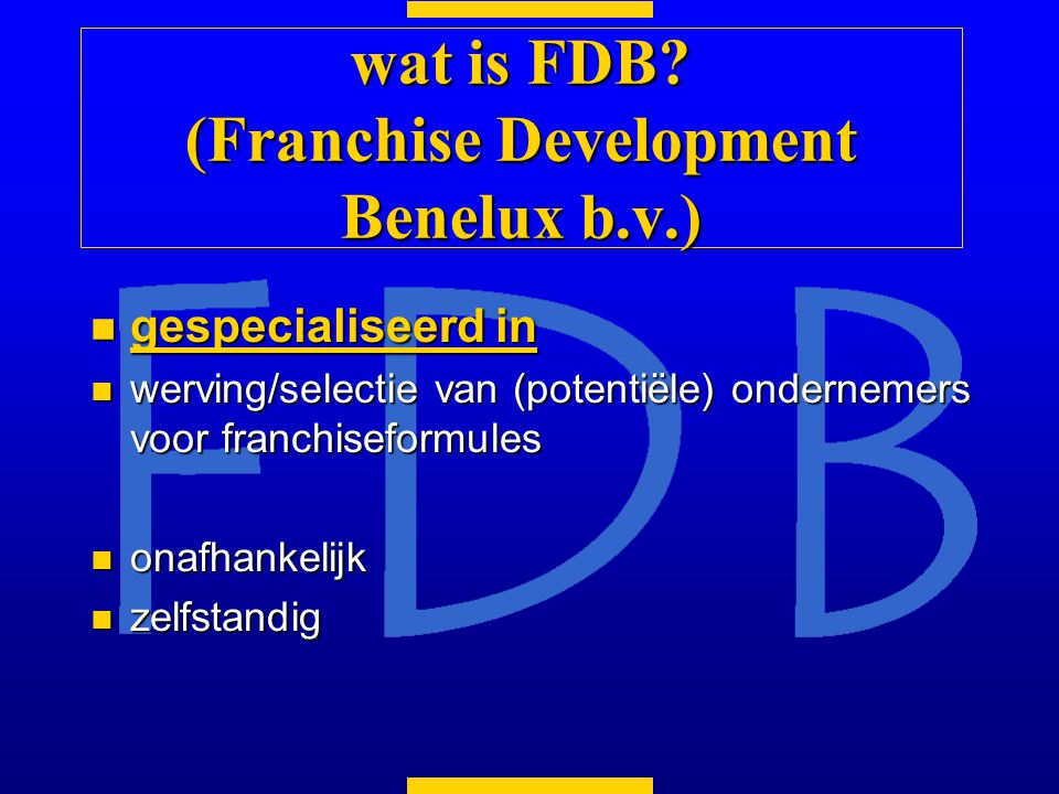 wat is FDB (Franchise Development Benelux b.v.)