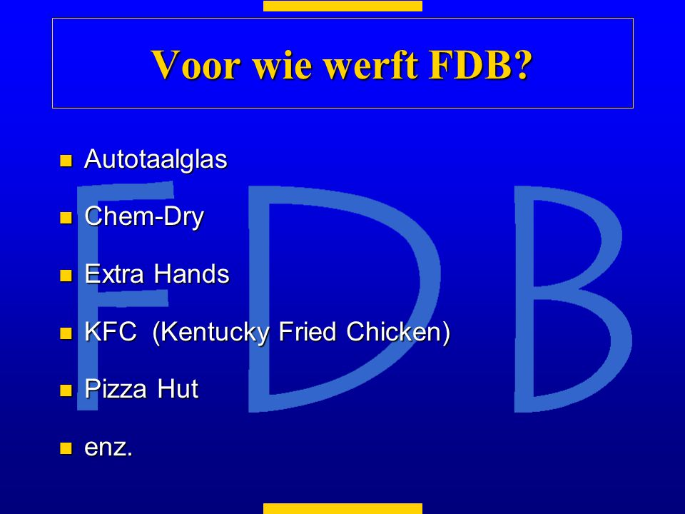 Voor wie werft FDB Autotaalglas Chem-Dry Extra Hands