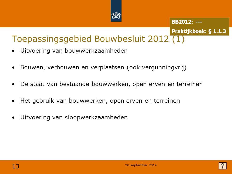 Toepassingsgebied Bouwbesluit 2012 (1)