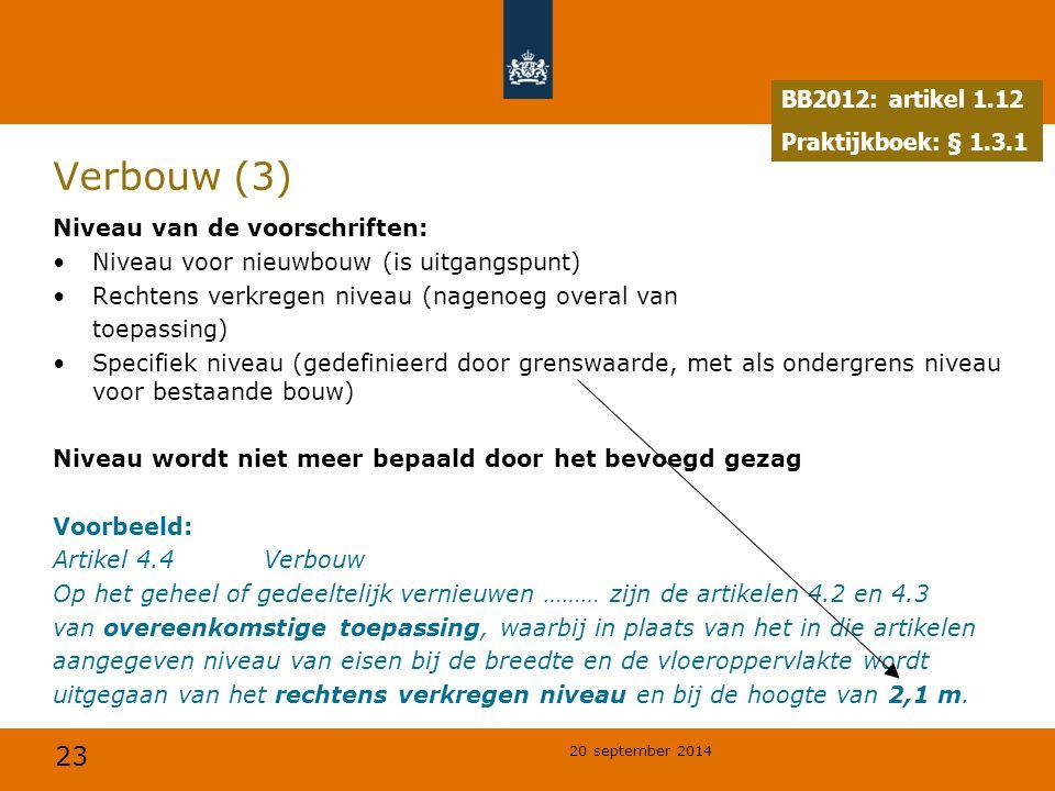 Verbouw (3) BB2012: artikel 1.12 Praktijkboek: § 1.3.1