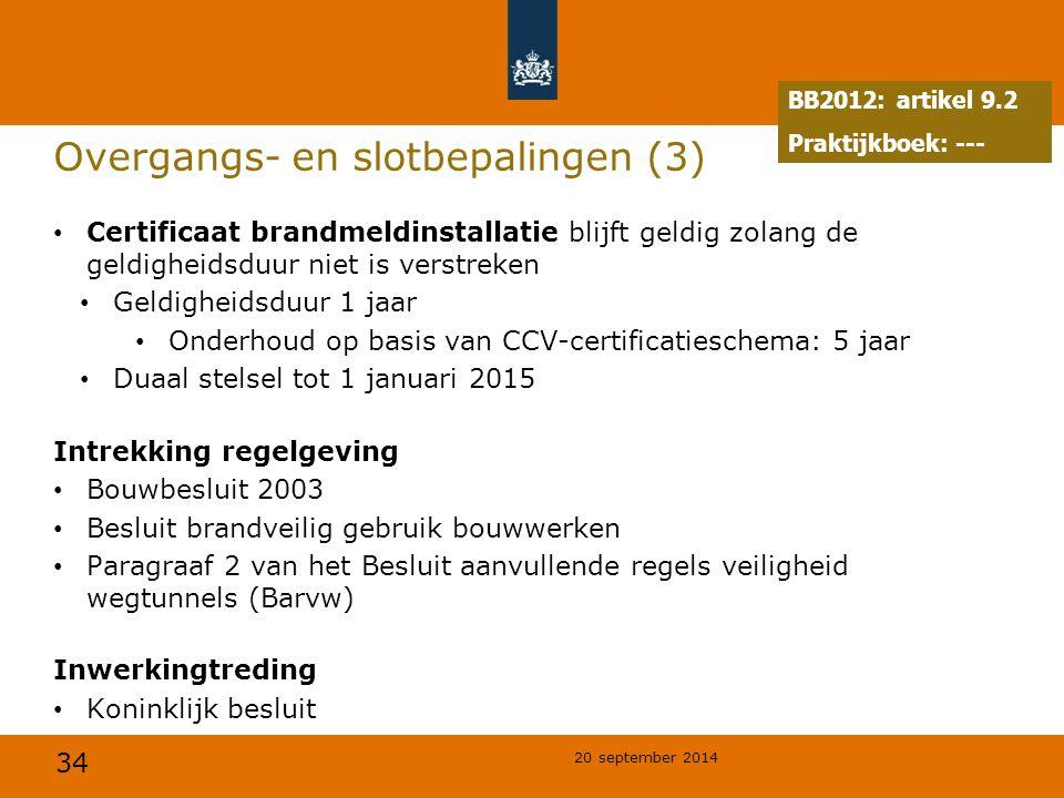 Overgangs- en slotbepalingen (3)