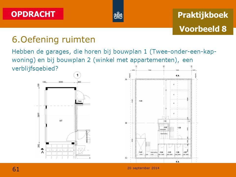 6.Oefening ruimten OPDRACHT Praktijkboek Voorbeeld 8