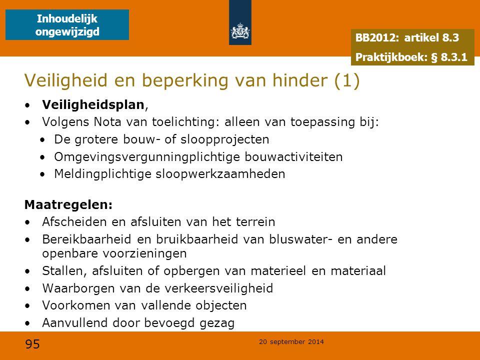 Veiligheid en beperking van hinder (1)