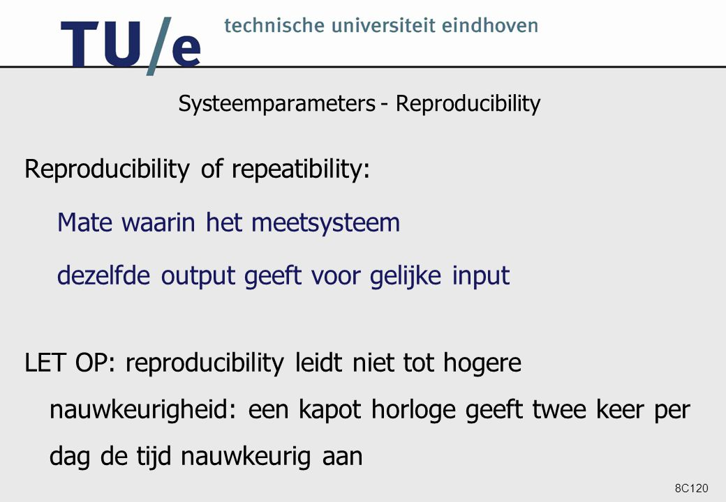 Systeemparameters - Reproducibility