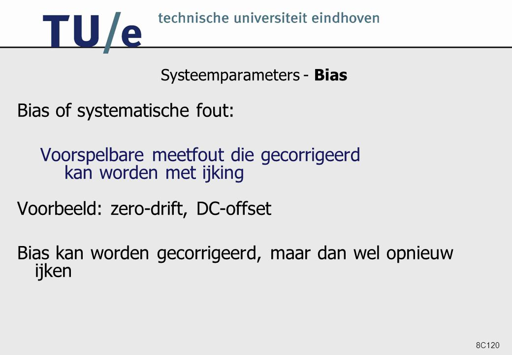 Systeemparameters - Bias