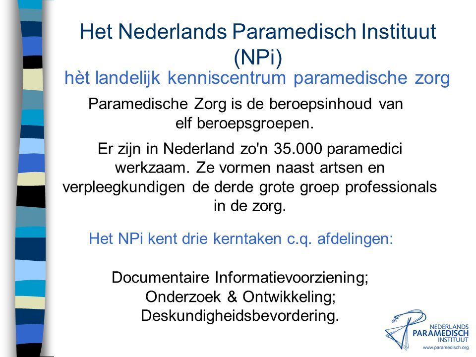 Het Nederlands Paramedisch Instituut (NPi)