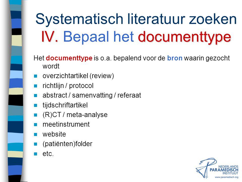 Systematisch literatuur zoeken IV. Bepaal het documenttype