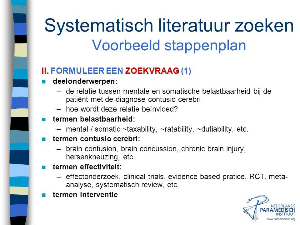 Systematisch literatuur zoeken Voorbeeld stappenplan