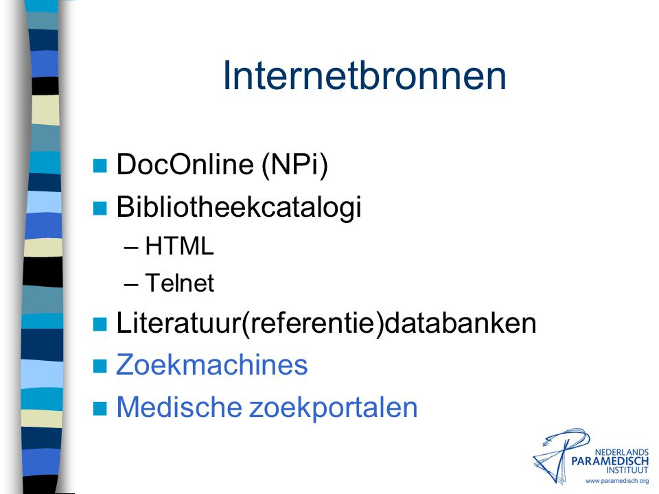 Internetbronnen DocOnline (NPi) Bibliotheekcatalogi