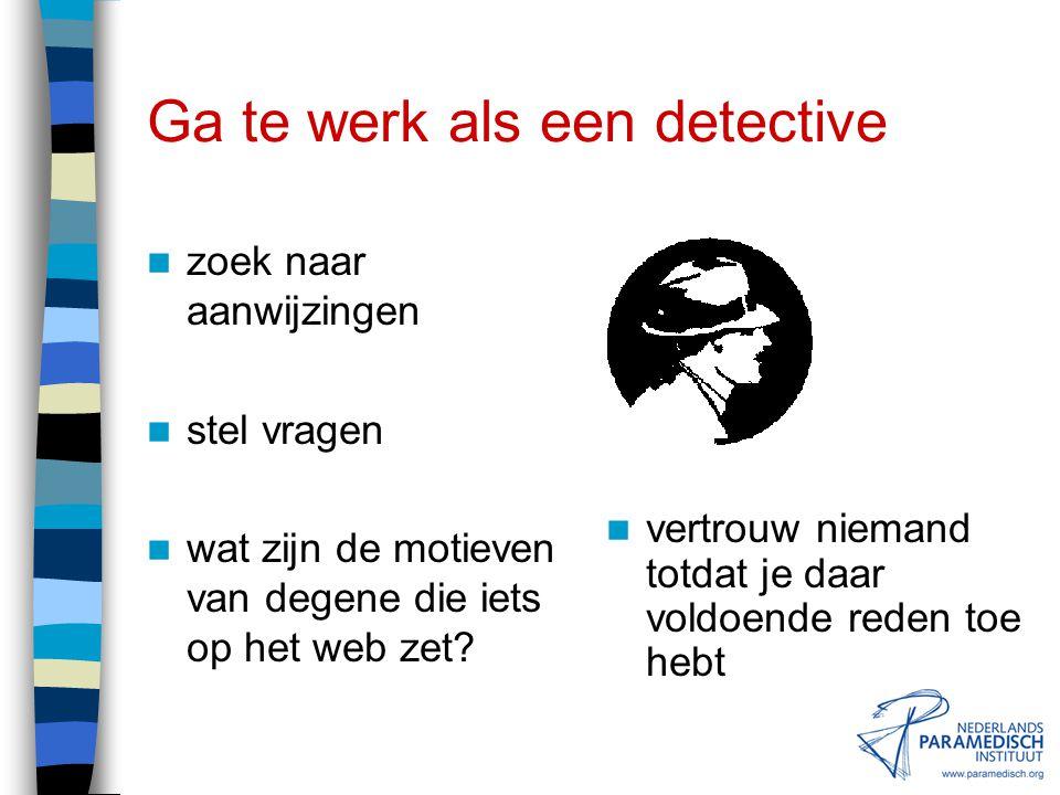 Ga te werk als een detective