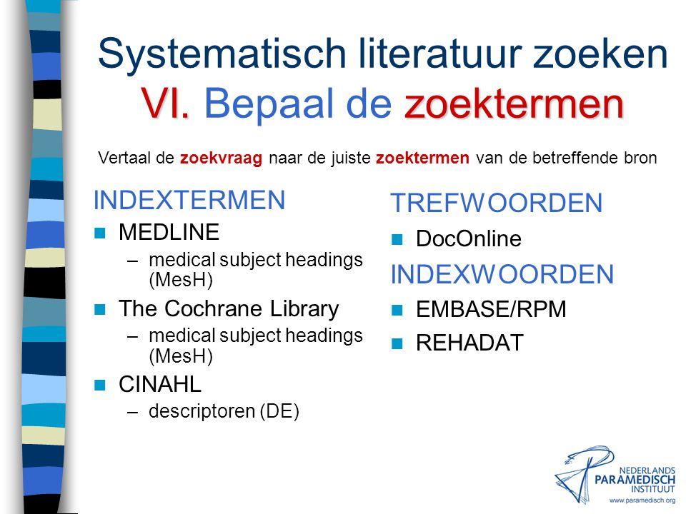 Systematisch literatuur zoeken VI. Bepaal de zoektermen