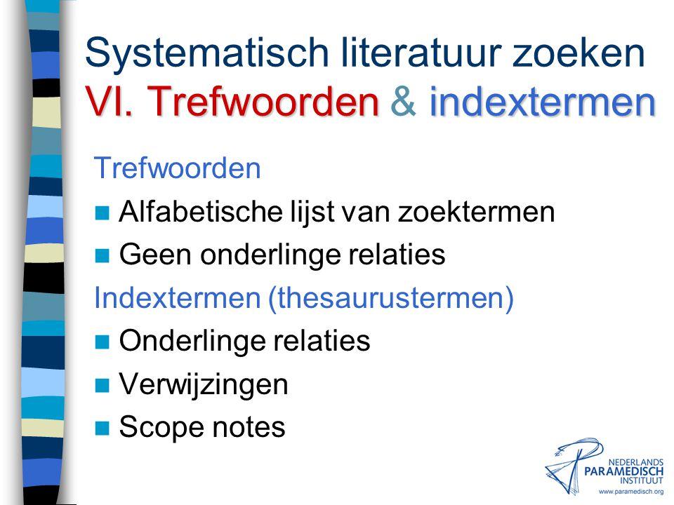 Systematisch literatuur zoeken VI. Trefwoorden & indextermen