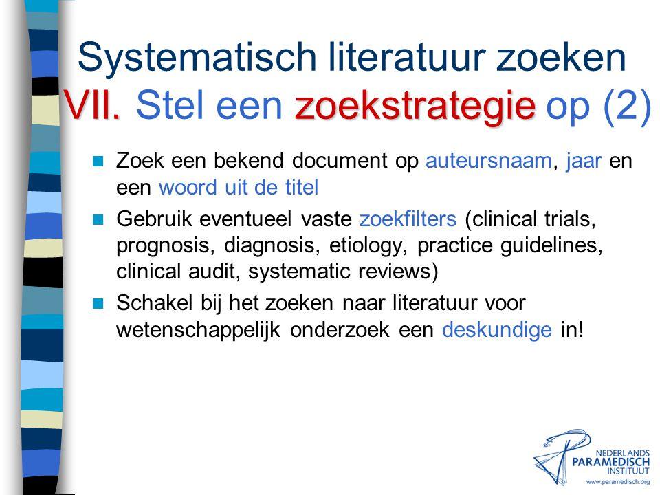 Systematisch literatuur zoeken VII. Stel een zoekstrategie op (2)